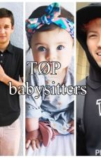 TØP Babysitters by ChaoticCareBear