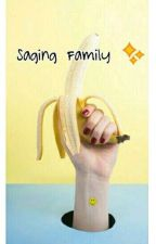 Saging Family ⚪ by sagingfamily