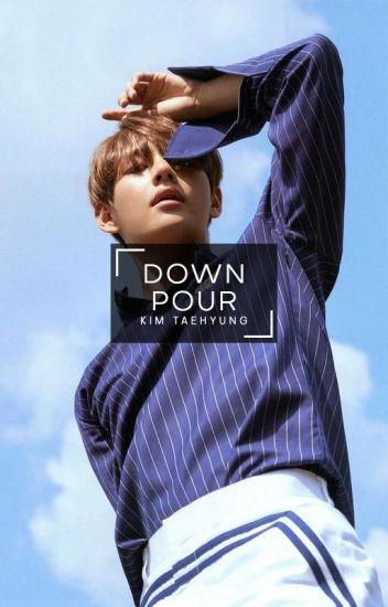 Downpour | Kim Taehyung