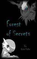 Forest of Secrets; A Pokemon Fanfiction by FadingSpectrum