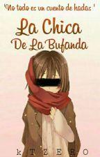 La Chica De La Bufanda [Terminada]En Edicion by kito-chan000