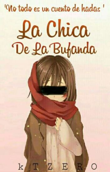 La Chica De La Bufanda [Terminada]En Edicion