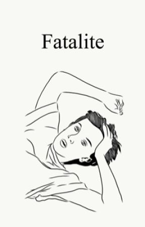 Fatalite || Fillie by disobedientservant