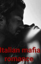 Italian mafia romance  by wincherster_girl
