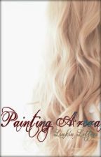 Painting Arora by LinkinLetters