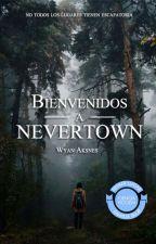 Bienvenidos a Nevertown by WyanAksnes