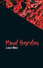 Mind Garden by sunshineforloui