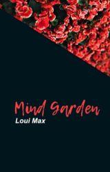 Mind Garden by YourPastelPrince