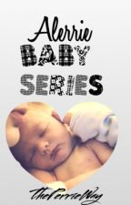 Alerrie Baby Series by theperrieway