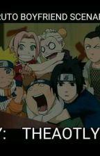 Naruto Boyfriend Scenarios by theBTSlyfe