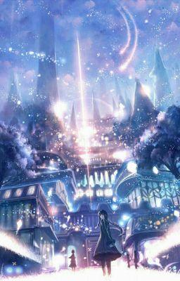Đọc truyện [ 12 Chòm Sao ] Magic Life