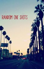 Random One Shots  by Death_Blaze123