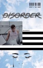 disorder :: grayson dolan by 5secondsofvvifi