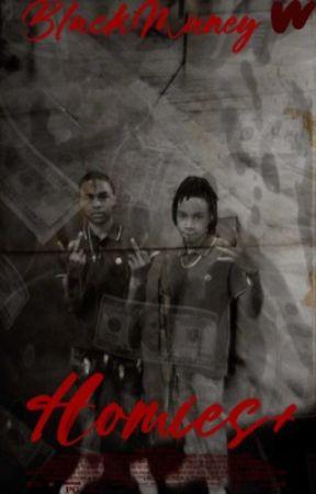|Homies+| by MyBlackLifeMatterHoe