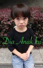 DIA ANAK KU by sangmega