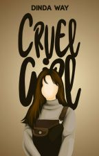 Cruel Girl by Dinda_way18