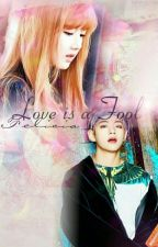 [C]Love Is A Fool 사랑은 어리 석다~ TaeRin  by Felicia_Elyse