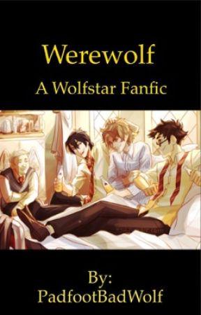 Werewolf - a Wolfstar fanfic by PadfootBadWolf