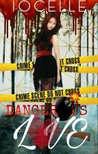 Dangerous Love  by iocelle