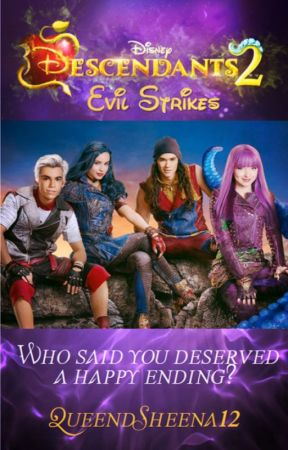 Descendants 2: Evil Strikes by queendsheena12