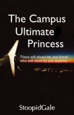 The Campus Ultimate Princess (HIATUS) by StoopidGale