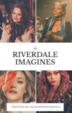 Riverdale Imagines by _cherrydoll
