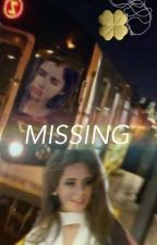 Missing (CAMREN) /COMPLETE by heyacamren214