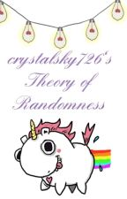 crystalsky726's Theory of Randomness by eyx_dee