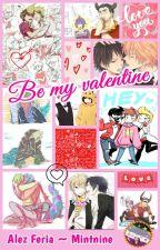 Be my valentine by Mintnine