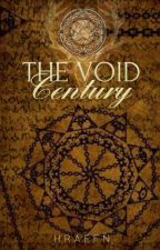 The Void Century #Wattys2017 by Hraefn