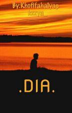 .DIA. by kxxya_