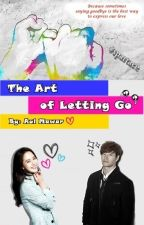 The Art of Letting Go by Rossecret_98