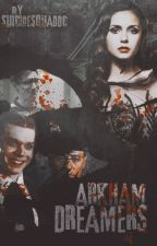 Arkham Dreamers [GOTHAM] by suicidesquaddc