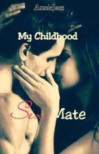My Childhood S3xmate by AdApMyNew