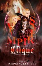 The Vampire's Clique by Iceprincess_Eve