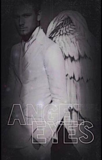 Angel Eyes: A Fallen Angel Story