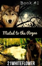 Mated to the Rogue by 21WhiteFlower