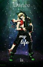 Dance is my life by Sakamaki_Beatrix