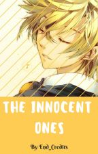 The Innocent Ones (Naruto Fanfiction) by End_Credits