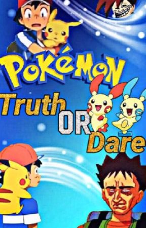 Pokémon: Truth or Dare! by MinunAmour