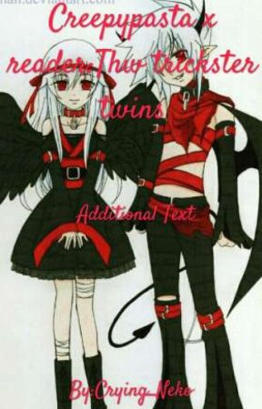 The trickster twins:Creepypasta x reader by Suicidal_Mal