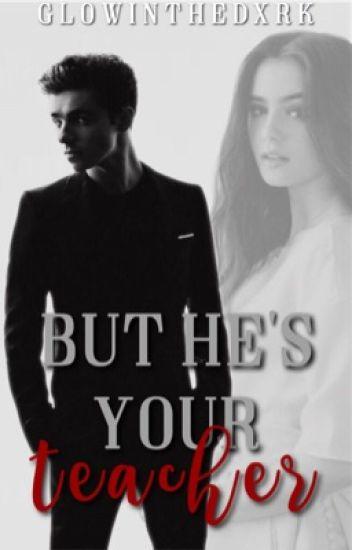 But He's Your Teacher || Nathan Sykes