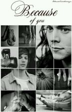 because of you ›› stylinson by tomwlisoharryx