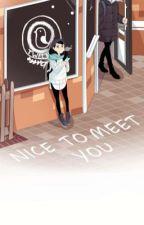 Nice to Meet You ➸çizgiroman by Benbeniyerim
