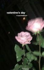 Valentine's Day ||Saschefano  by AwYoutubers