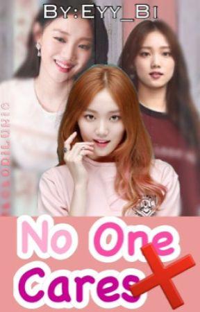 No One Cares by Miss_Kiyang