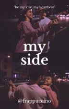 My Side [END] by jihananisabiljannah