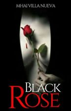 Black Rose #PCA2017 (Completed) by Mhai-Villa-Nueva