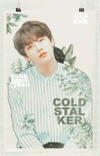 Cold Stalker → Jjk [ Book | & || ] by -galaxxB