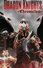 Dragon Knights - Chronicles [Pending] by MuhammadBellaPM